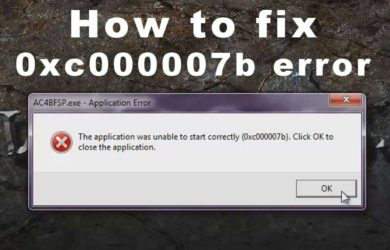 How to Fix Error Code 0xc000007b in Windows 7, 8, and 10