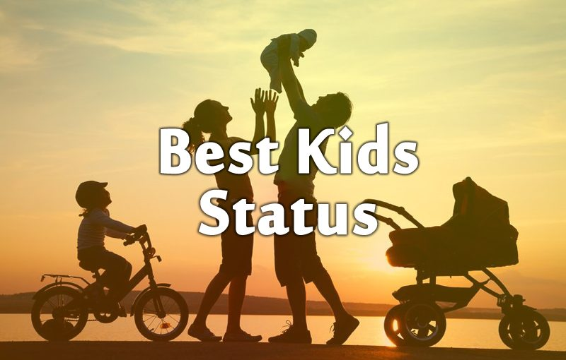 Kids Status in Hindi & English Kids Status for Whatsapp in Hindi Kids Status in English for Facebook Two Line Status on Child One Line Kids Status for Instagram Short Status in Hindi For New Born Baby Kids Status For Mom in English Cute Kids Status For Child Kids Status in English For Cute Baby 1000+【Kids Status】in Hindi & English For Cute Baby Get the Updated collection of Kids Status in Hindi as well as English to Share with your Mom, Dad, Son, daughter on Facebook & Whatsapp or Instagram.and More Special by our Short Two Line Cute Kids Status Collection.